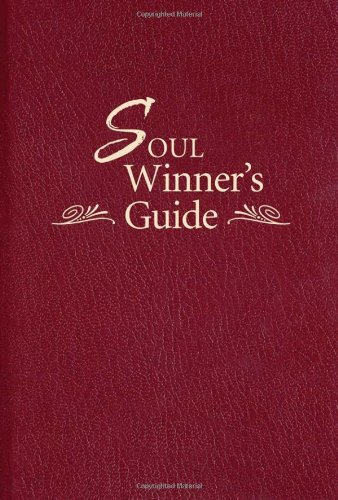 Soul Winner's Guide   2011 9781400318346 Front Cover