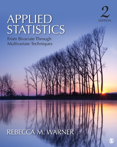 Applied Statistics From Bivariate Through Multivariate Techniques 2nd 2013 edition cover