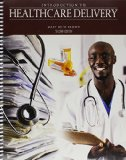 Introduction to Healthcare Delivery  2nd (Revised) edition cover