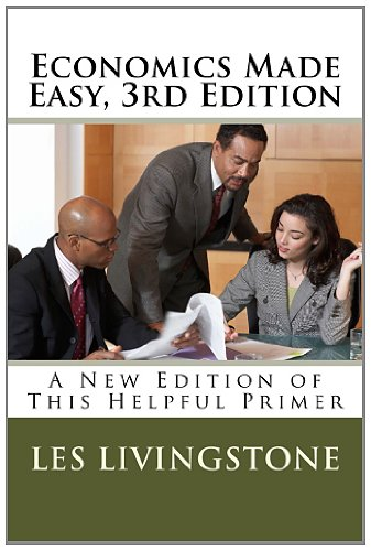 Economics Made Easy, 3rd Edition A New Edition of This Helpful Primer N/A edition cover