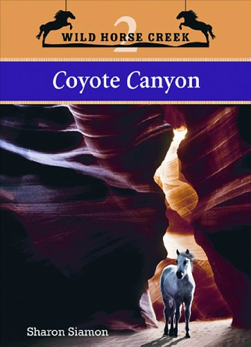Coyote Canyon 2nd 2009 9781552859346 Front Cover