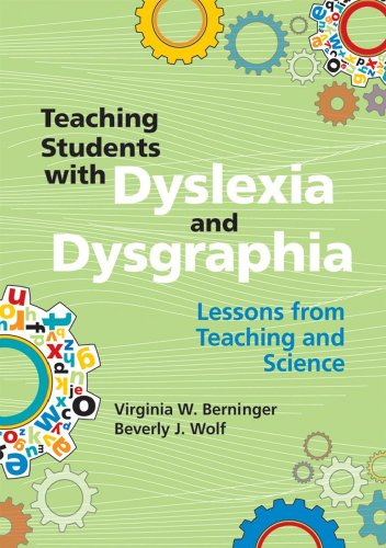 Teaching Students with Dyslexia and Dysgraphia Lessons from Teaching and Science  2009 edition cover