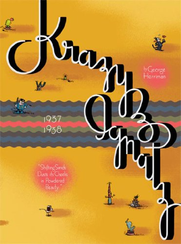 Krazy and Ignatz 1937-1938 Shifting Sands Dusts Its Cheeks in Powdered Beauty  2006 9781560977346 Front Cover