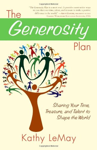 Generosity Plan Sharing Your Time, Treasure, and Talent to Shape the World  2010 edition cover
