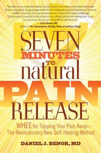 7 Minutes to Natural Pain Release:  2008 edition cover