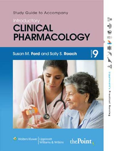 Study Guide to Accompany Roach's Introductory Clinical Pharmacology  9th 2009 (Revised) edition cover
