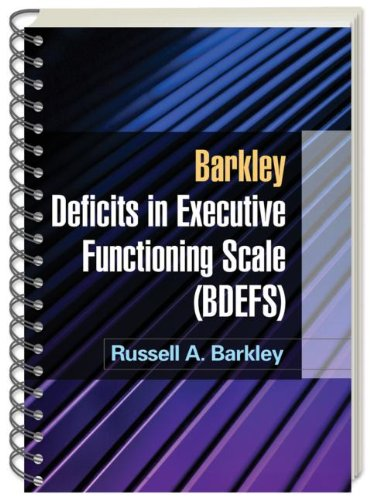 Barkley Deficits in Executive Functioning Scale (BDEFS for Adults)   2011 9781606239346 Front Cover