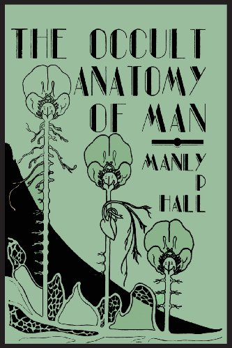 The Occult Anatomy of Man; To Which Is Added a Treatise on Occult Masonry 6th 0 edition cover