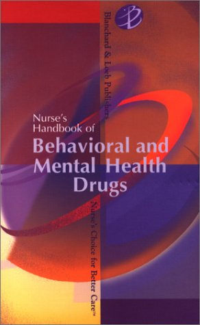 Nurse's Handbook of Behavioral and Mental Health Drugs   2002 edition cover