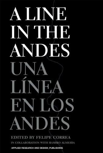 A Line in the Andes:   2013 9781934510346 Front Cover