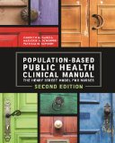 Population-Based Public Health Clinical Manual: The Henry Street Model of Nurses  2014 edition cover
