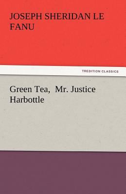 Green Tea, Mr Justice Harbottle  N/A 9783842448346 Front Cover