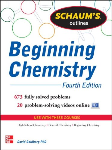 Beginning Chemistry 673 Fully Solved Problems, 20 Problem-Solving Video Online 4th 2013 edition cover