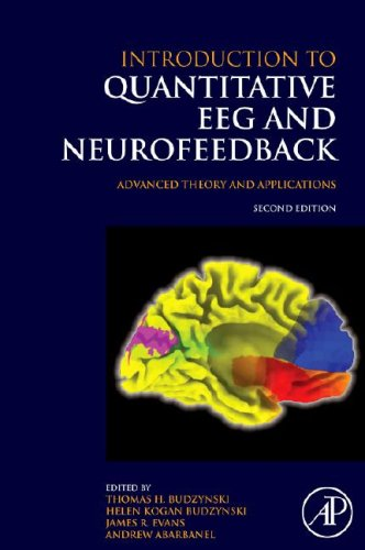 Introduction to Quantitative EEG and Neurofeedback Advanced Theory and Applications 2nd 2008 edition cover