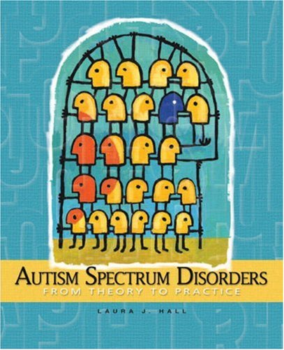 Autism Spectrum Disorders From Theory to Practice  2009 edition cover