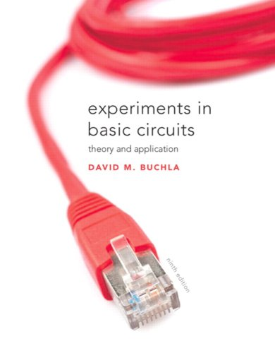 Experiments in Basic Circuits Theory and Applications 9th 2010 edition cover