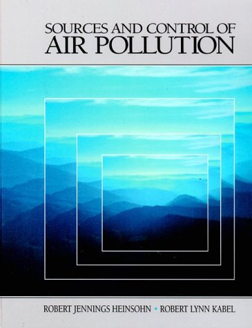 Sources and Control of Air Pollution Engineering Principles  1999 edition cover