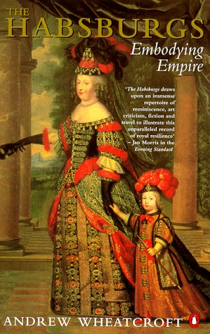 Habsburgs Embodying Empire  1996 edition cover