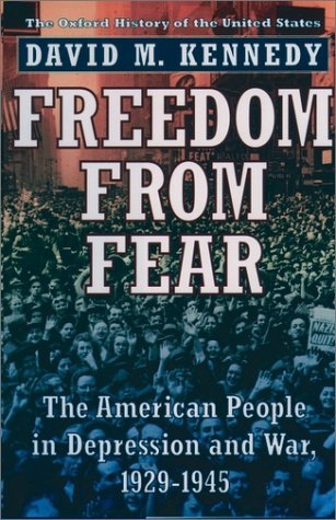 Freedom from Fear The American People in Depression and War, 1929-1945  1999 edition cover
