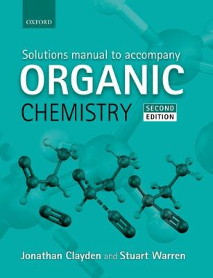 Solutions Manual to Accompany Organic Chemistry  2nd 2013 edition cover