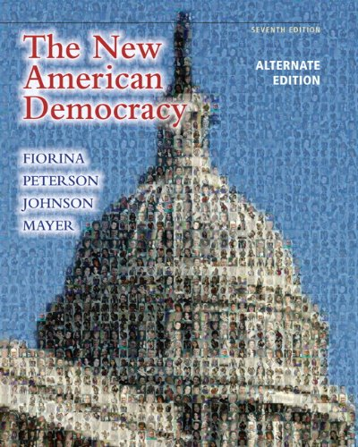 New American Democracy, the, Alternate Edition  7th 2011 (Revised) edition cover