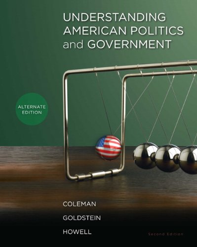 Understanding American Politics and Government, Alternate Edition  2nd 2011 edition cover