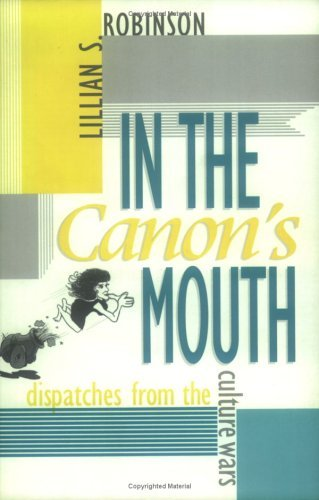 In the Canon's Mouth Dispatches from the Culture Wars N/A 9780253211347 Front Cover