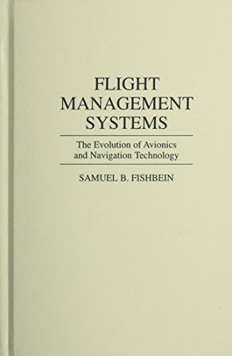 Flight Management Systems The Evolution of Avionics and Navigation Technology  1995 9780275950347 Front Cover