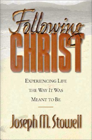 Following Christ Experiencing Life the Way It Was Meant to Be  1998 edition cover