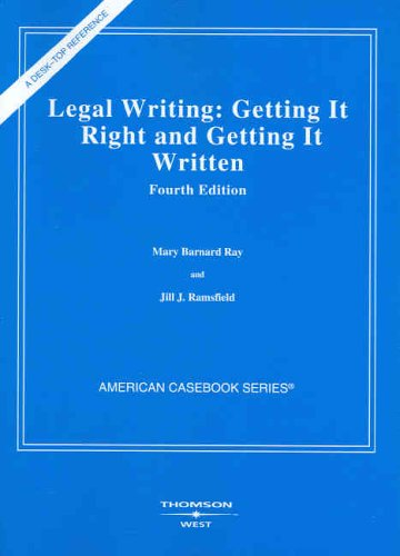 Legal Writing  4th 2005 (Revised) edition cover