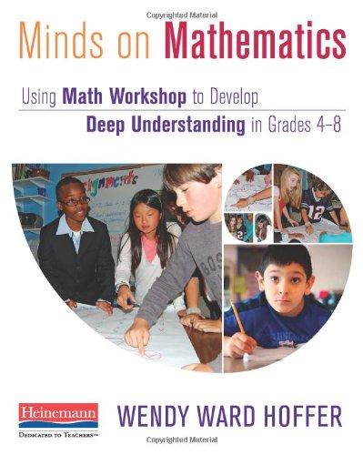Minds on Mathematics Using Math Workshop to Develop Deep Understanding in Grades 4-8  2012 edition cover