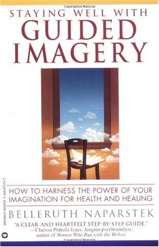 Staying Well with Guided Imagery  N/A edition cover