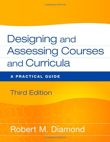 Designing and Assessing Courses and Curricula A Practical Guide 3rd 2008 edition cover