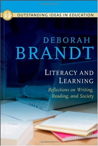 Literacy and Learning Reflections on Writing, Reading, and Society  2009 edition cover