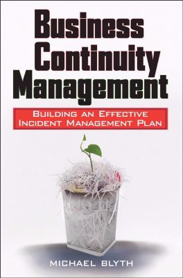 Business Continuity Management Building an Effective Incident Management Plan  2009 edition cover