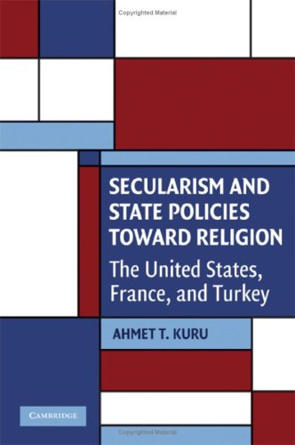 Secularism and State Policies Toward Religion The United States, France, and Turkey  2008 edition cover