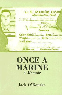 Once a Marine A Memoir N/A 9780533155347 Front Cover