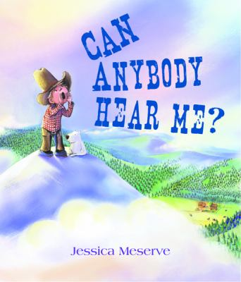 Can Anybody Hear Me?   2008 9780547028347 Front Cover