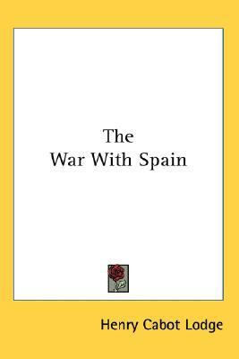 War with Spain  N/A 9780548092347 Front Cover