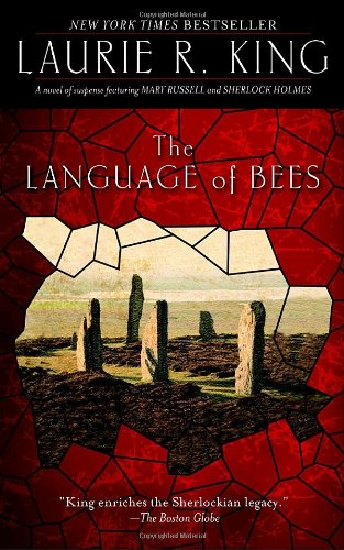 Language of Bees A Novel of Suspense Featuring Mary Russell and Sherlock Holmes N/A 9780553588347 Front Cover