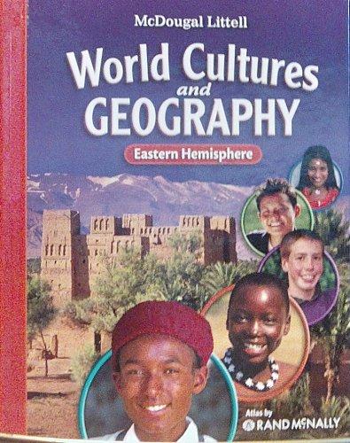 Eastern Hemisphere, Grades 6-8 World Cultures & Geography: Mcdougal Littell World Cultures & Geography  2007 9780618887347 Front Cover