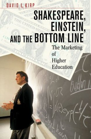 Shakespeare, Einstein, and the Bottom Line The Marketing of Higher Education  2003 edition cover