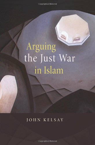 Arguing the Just War in Islam   2007 edition cover