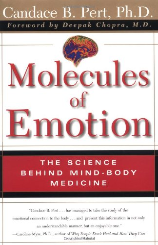 Molecules of Emotion The Science Behind Mind-Body Medicine  1999 edition cover