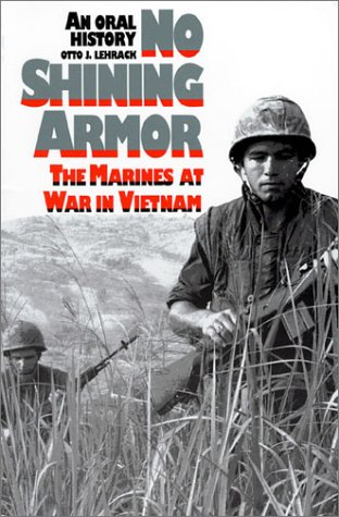 No Shining Armor The Marines at War in Vietnam N/A edition cover