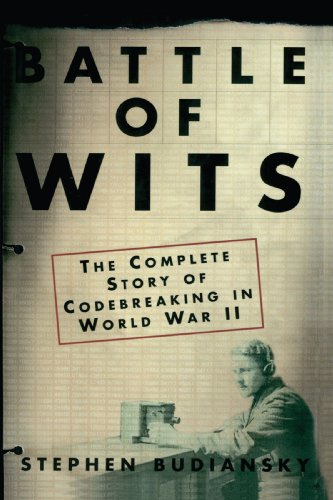 Battle of Wits The Complete Story of Codebreaking in World War II  2002 edition cover