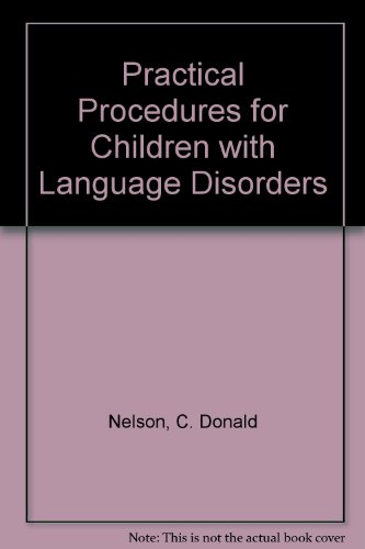 Practical Procedures for Children with Language Disorders   1991 9780750697347 Front Cover