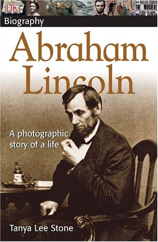 Abraham Lincoln A Photographic Story of a Life  2004 edition cover
