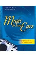 Music to Your Ears An Introduction to Classical Music  2003 (Revised) edition cover