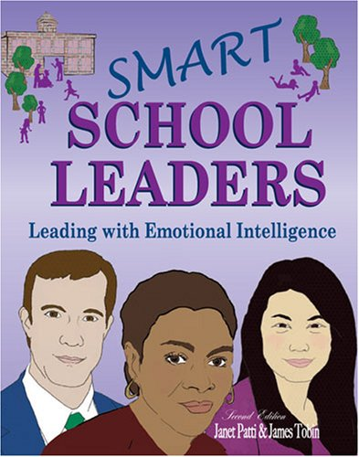 Smart School Leaders Leading with Emotional Intelligence 2nd 2006 (Revised) edition cover